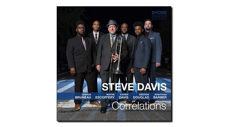 Steve Davis Correlations Smoke Sessions 2019 Jazzespresso Revista