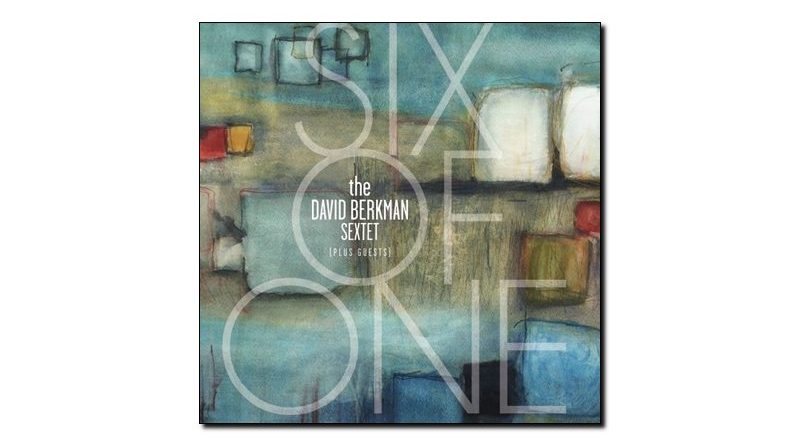 David Berkman Six of One Palmetto 2019 Jazzespresso Revista