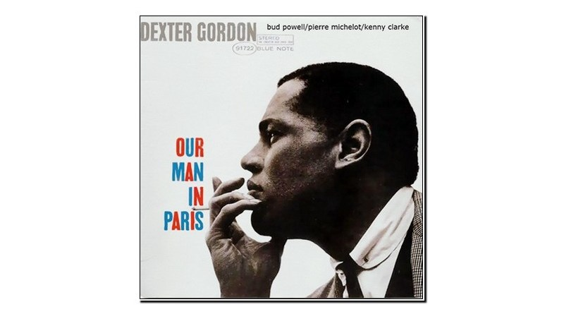 Dexter Gordon Our Man In Paris Blue Note Jazzespresso 爵士雜誌