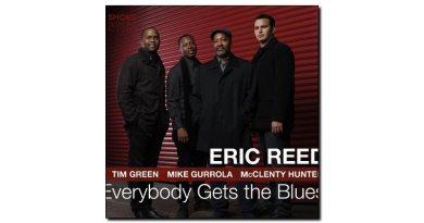 Reed Everybody Gets The Blues Smoke Session Jazzespresso Magazine