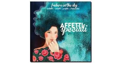 Frubers In The Sky Affetti Speciali Emme 2019 Jazzespresso Revista