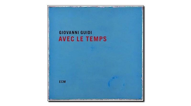 Giovanni Guidi Avec Le Temps ECM 2019 Jazzespresso Revista