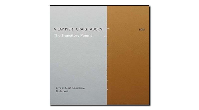 Iyer and Taborn The Transitory Poems ECM Jazzespresso Magazine