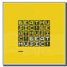 BEAT MUSIC! BEAT MUSIC! BEAT MUSIC! - Mark Guiliana