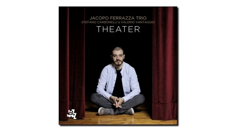 Jacopo Ferrazza Trio Theater CAM jazz 2019 Jazzespresso Revista