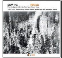 MEV Trio riflessi
