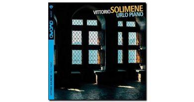 Vittorio Solimene Urlo Piano Auand 2019 Jazzespresso Magazine
