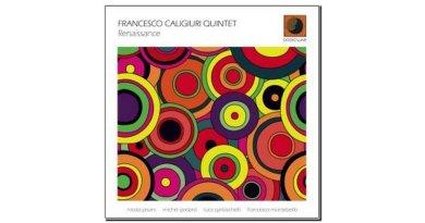 Francesco Caligiuri Quintet Renaissance Jazzespresso Revista Jazz