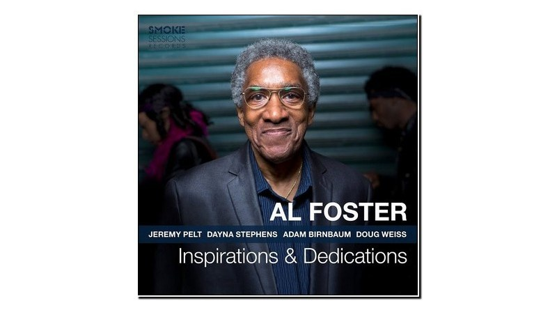 Al Foster Inspirations & Dedications Smoke Sessions Jazzespresso Mag