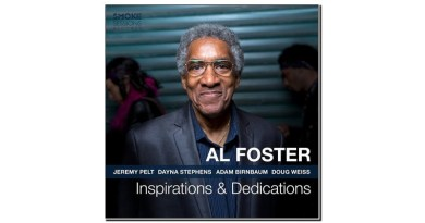 Al Foster Inspirations Dedications Smoke Sessions Jazzespresso Revista