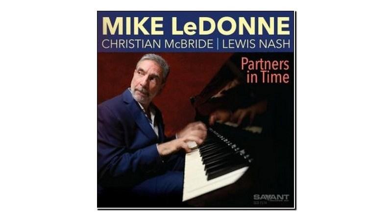 Mike LeDonne Partners In Time Savant 2019 Jazzespresso Jazz Magazine