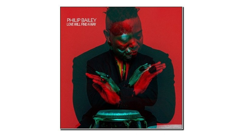 Philip Bailey Love Will Find A Way Jazzespresso Verve 2019 Jazz Magazine