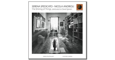 Serena Spedicato Nicola Andrioli The Shining of Things Jazzespresso Mag