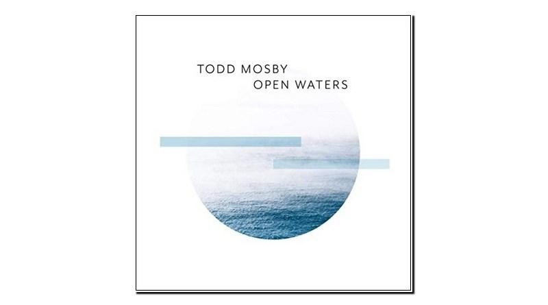 Todd Mosby Open Waters MMG 2019 Jazzespresso Jazz Magazine
