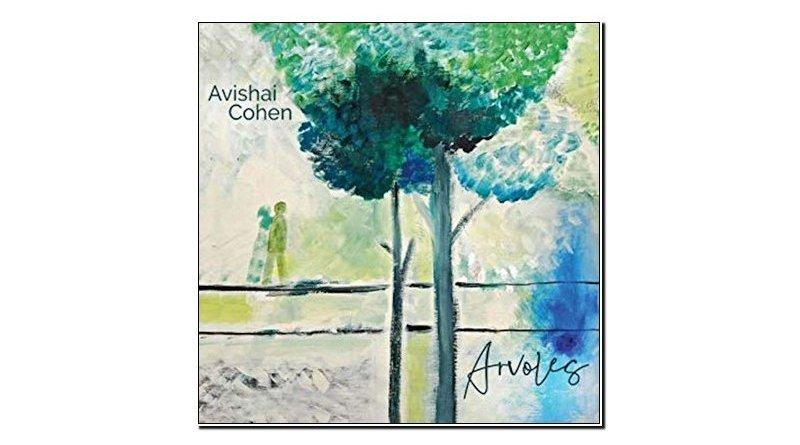 Avishai Cohen Arvoles Sunnyside 2019 Jazzespresso 爵士雜誌