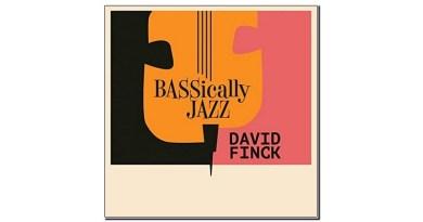 David Finck BASSically Jazz Burton Avenue 2019 Jazzespresso 爵士雜誌
