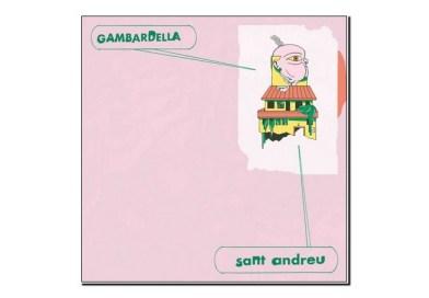 Gambardella <br/> Sant Andreu <br/> Aloud Music, Error!, 2019