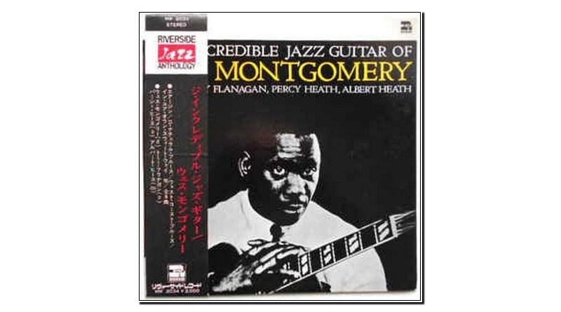 The incredible Jazz guitar of Wes Montgomery Jazzespresso Revista Jazz