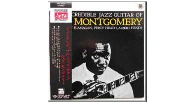 The incredible Jazz guitar of Wes Montgomery Jazzespresso Jazz Mag