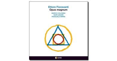 Ettore Fioravanti Opus Magnum AlfaMusic 2019 Jazzespresso 爵士杂志