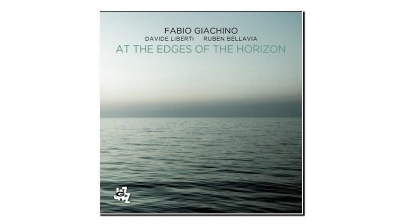 Fabio Giachino At the Edges of the Horizon CAMJazz Jazzespresso 爵士雜誌