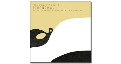 Frow Wolves To Whales Strandwal Aerophonic 2019 Jazzespresso 爵士杂志