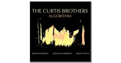 The Curtis Brothers Algorithm Truth Revolution 2019 Jazzespresso 爵士杂志