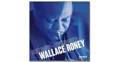 Wallace Roney Blue Dawn-Blue Nights HighNote 2019 Jazzespresso Mag
