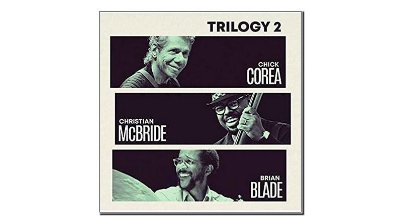 Corea McBride Blade Trilogy 2 Concord 2019 Jazzespresso 爵士杂志