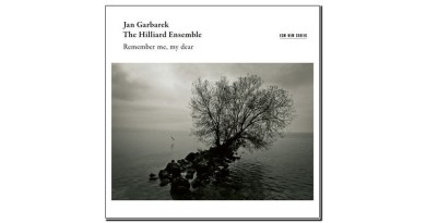 Jan Garbarek The Hilliard Ensemble Remember me my dear Jazzespresso 爵士雜誌