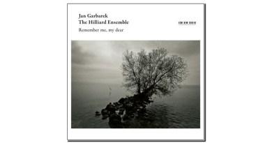 Jan Garbarek The Hilliard Ensemble Remember me my dear Jazzespresso 爵士杂志