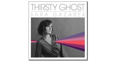 Sara Gazarek Thirsty Ghost MRI 2019 Jazzespresso Revista Jazz