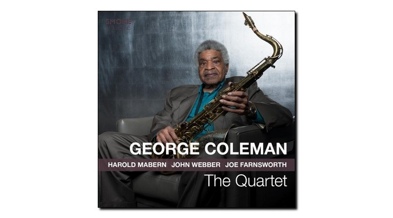 George Coleman The Quartet Smoke Sessions 2019 Jazzespresso Revista Jazz