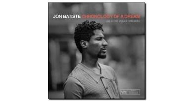 Jon Batiste Chronology of a Dream Verve 2019 Jazzespresso 爵士雜誌