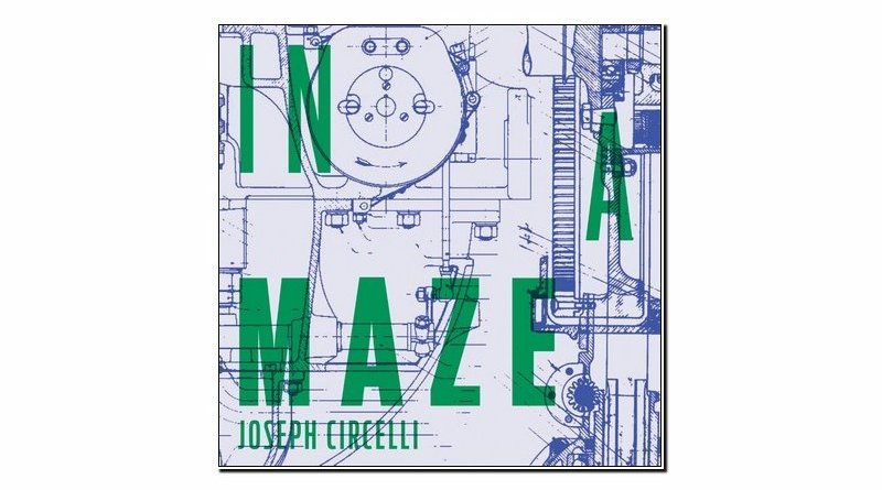 Joseph Circelli In A Maze Solitunes 2019 Jazzespresso 爵士雜誌