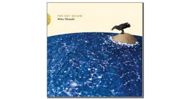 Miles Okazaki The Sky Below Pi 2019 Jazzespresso Jazz Magazine