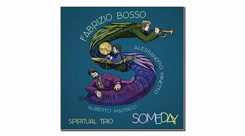 Fabrizio Bosso Spiritual Trio Someday Warner 2019 Jazzespresso Mag
