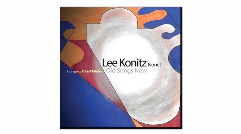 Lee Kointz Nonet Old Songs New Sunnyside 2019 Jazzespresso 爵士雜誌