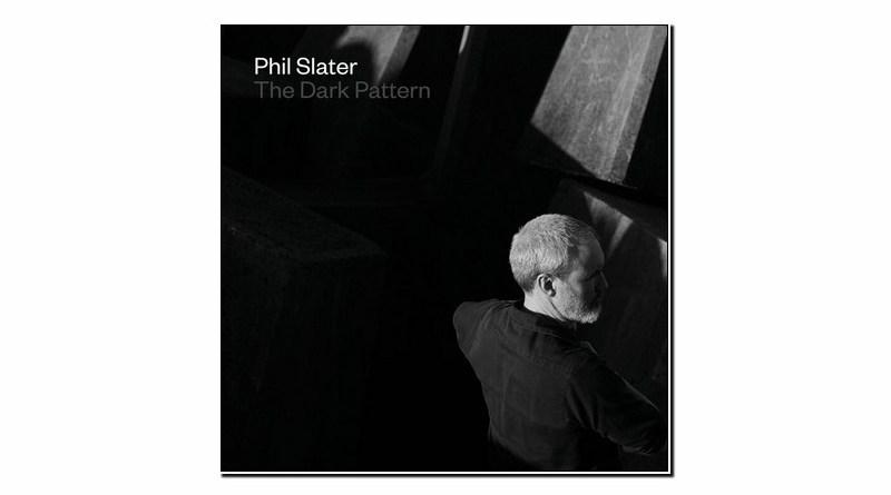 Phil Slater The Dark Pattern Earshift 2019 Jazzespresso Jazz Magazine