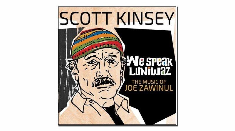 Scott Kinsey We Speak Luniwaz Whirlwind 2019 Jazzespresso Revista
