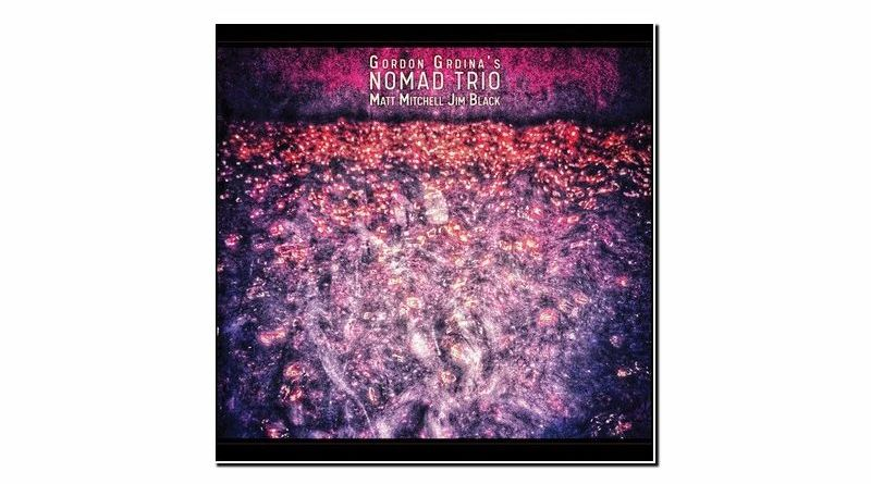 Gordon Grdina Nomad Skirl 2020 Jazzespresso Revista Jazz