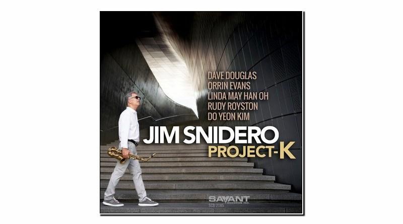 Jim Snidero Project K Savant 2020 Jazzespresso Revista Jazz