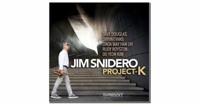 Jim Snidero Project K Savant 2020 Jazzespresso Jazz Magazine
