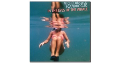 Scandroglio In The Eyes Of The Whale AUAND 2020 Jazzespresso Revista