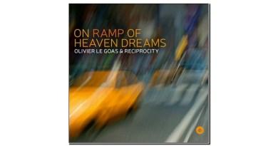 Olivier Le Goas & Reciprocity On Ramp of Heaven Dreams Challenge 2020 Jazzespresso 爵士雜誌
