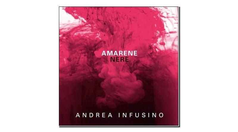 Andrea Infusino Amarene Nere Emme Record Label 2019 Jazzespresso Revista