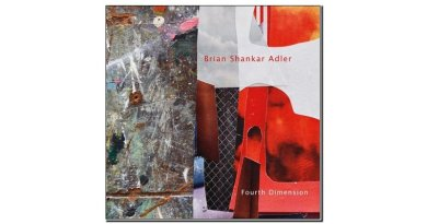 Brian Shankar Adler Fourth Dimension Chant 2019 Jazzespresso Mag