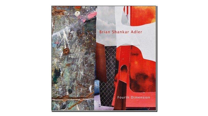 Brian Shankar Adler Fourth Dimension Chant 2019 Jazzespresso Mag