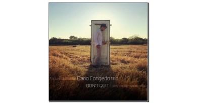 Dario Congedo Trio Don't Quit Workin' Label 2020 Jazzespresso Magazine