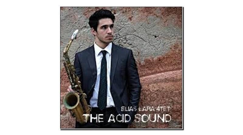 Elias Lapia 4et The Acid Sound Emme Record 2020 Jazzespresso 爵士杂志